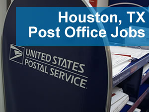 Post Office Jobs Houston TX - www.Post-Office-Jobs.com